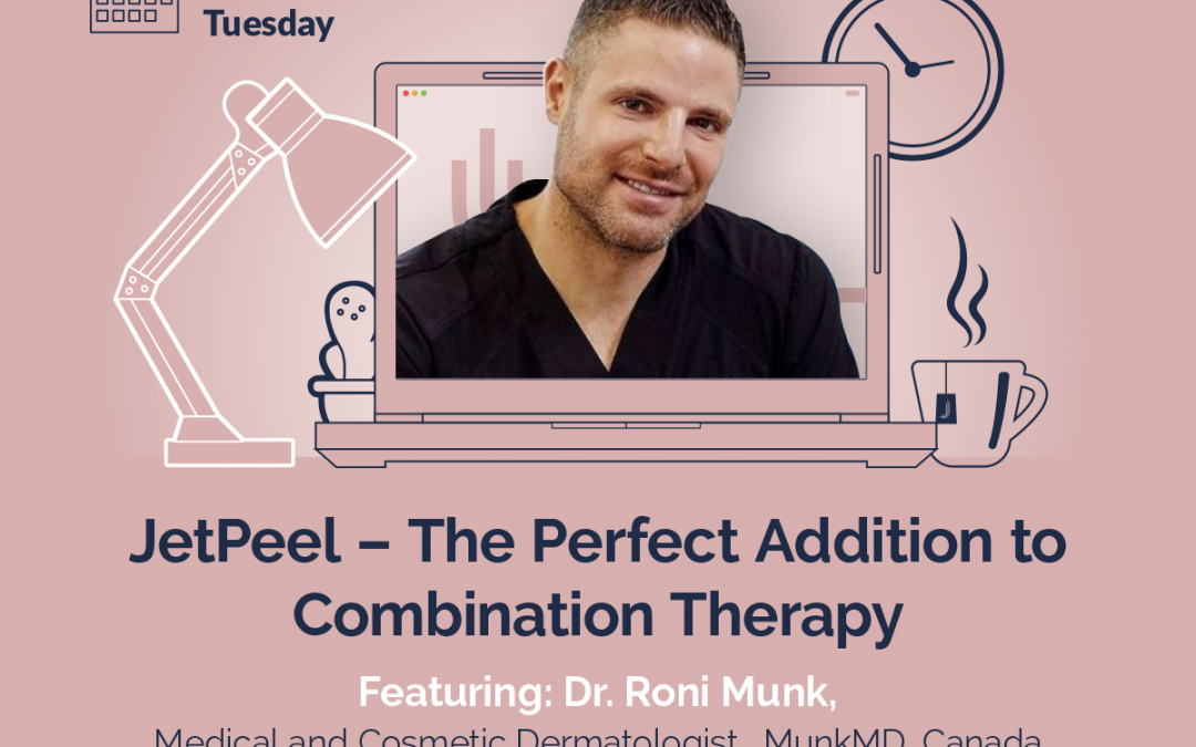 JetPeel – the perfect addition to combination Therapy