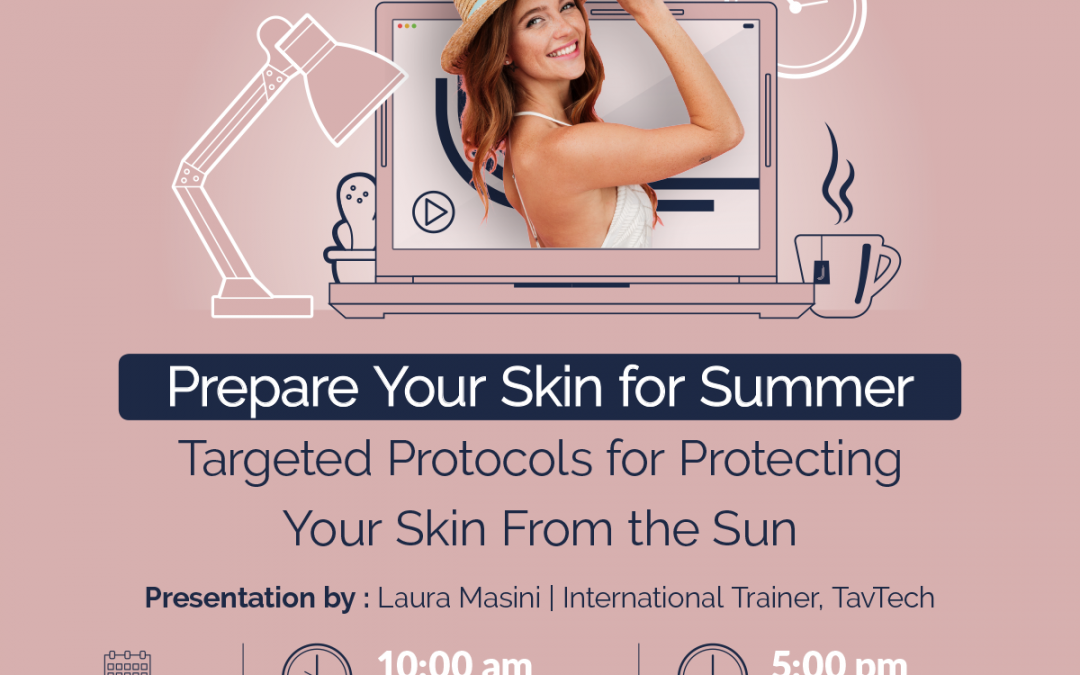 Prepare Your Skin for Summer – Webinar